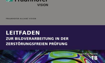 Fraunhofer Leitfaden zur zerstörungsfreien Prüfung mit Bildverarbeitung